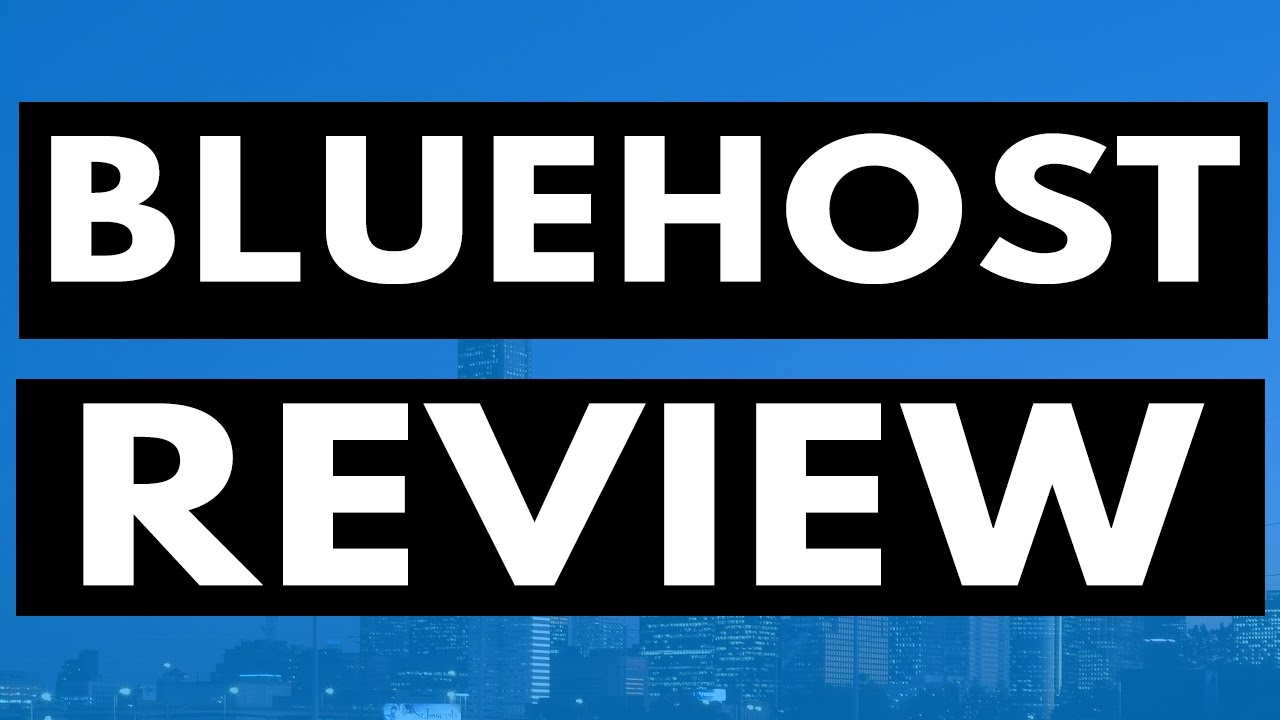 Bluehost Review 2017 - The Pros and Cons, Plans, and Features of Bluehost Programs