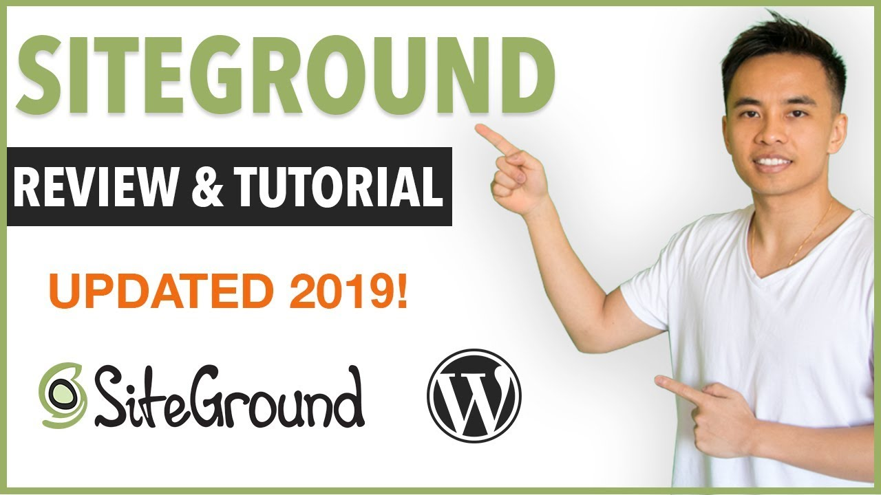 Complete Siteground Review & WordPress Tutorial - Best Web Host for 2019?