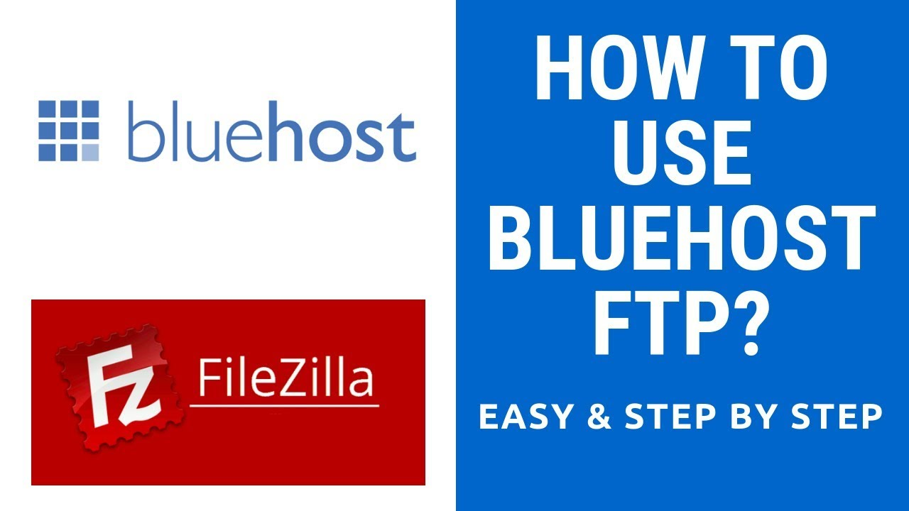 How To Use Bluehost Ftp With Filezilla - Setup Bluehost Ftp in 5 Minutes | Bluehost Ftp Account
