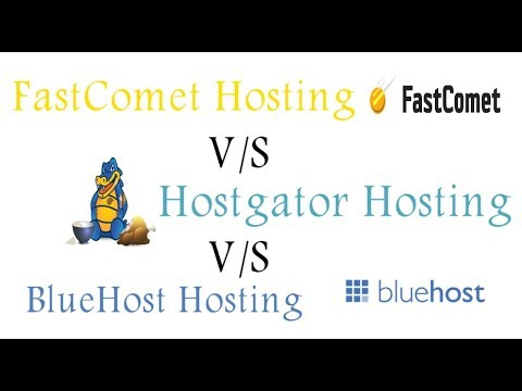 Comparing and review fastcomet vs bluehost vs hostgator