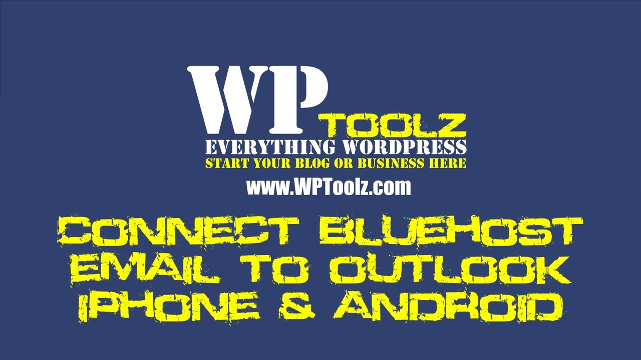 Connect Bluehost Email to Outlook iPhone and Android