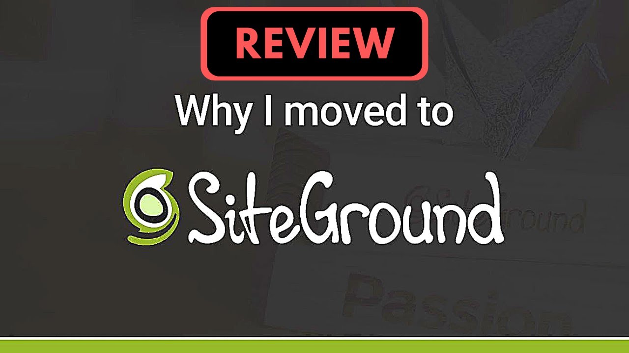 Everything You Need To Know about SiteGround - Siteground Tutorial 2018 - 2019