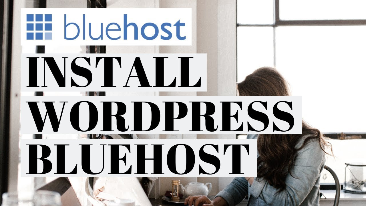 How To Install WordPress On Bluehost | Bluehost Hosting Tutorial