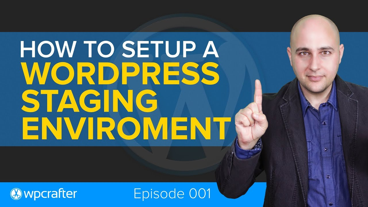How To Setup A Wordpress Staging Environment For Testing