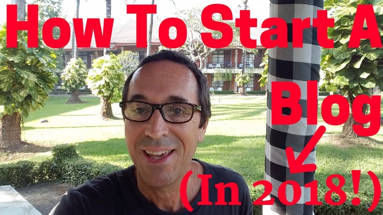 How To Start A Blog (in 2018, With Wordpress And Bluehost)