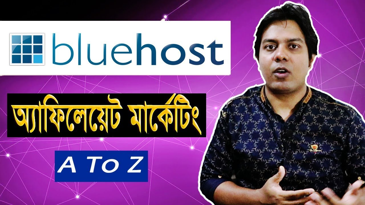 How to Earn From Bluehost Affiliate Marketing Program Bangla 2018
