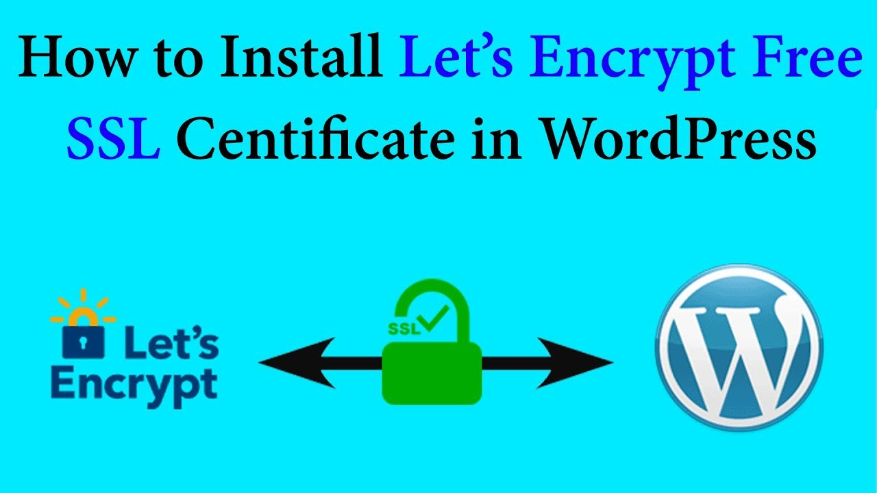 How to Install Let's Encrypt Free SSL Certificate in WordPress Blog