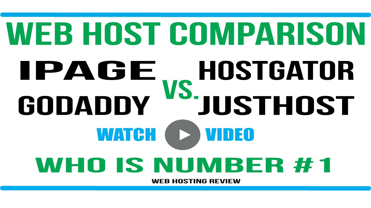 ipage vs godaddy vs hostgator vs justhost vs bluehost - who is number #1