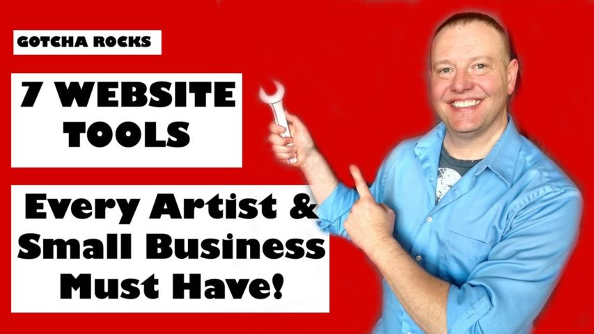 7 Website Tools - Every Artist & Small Business Should Have!