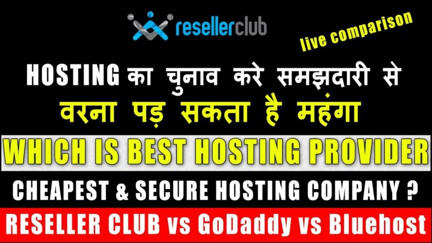 Best Hosting Provider - Live Comparison- Reseller Club vs Godaddy vs Bluehost - Secure By Hackers ?