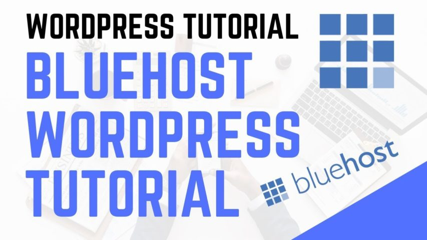 Bluehost WordPress Tutorial For Beginners 2019