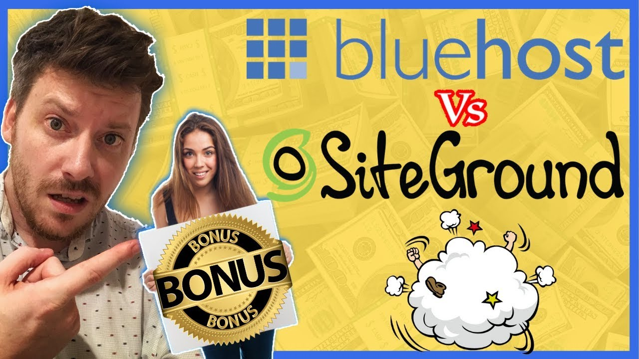 Bluehost vs SiteGround with Exclusive High Quality Bonuses