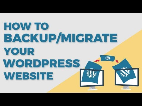 How To BackUp Or Migrate Your Wordpress Website 2018