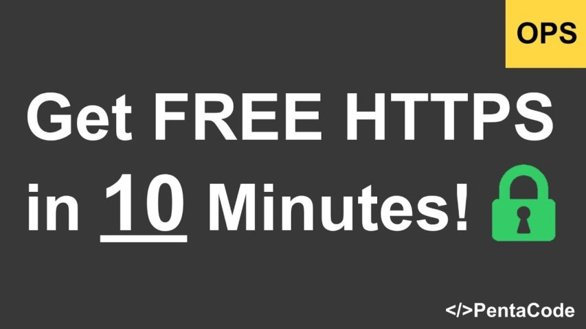 How To Get FREE HTTPS  in 10 Minutes with Let's Encrypt and Certbot