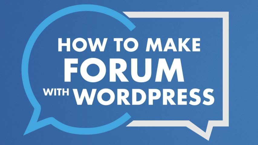 How To Make A Forum With Wordpress 2018   Free Forum Website