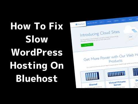 How to Fix Slow WordPress Hosting on Bluehost