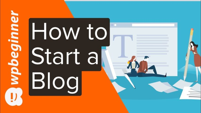 How to Start a Blog in 2019 (Step by Step)