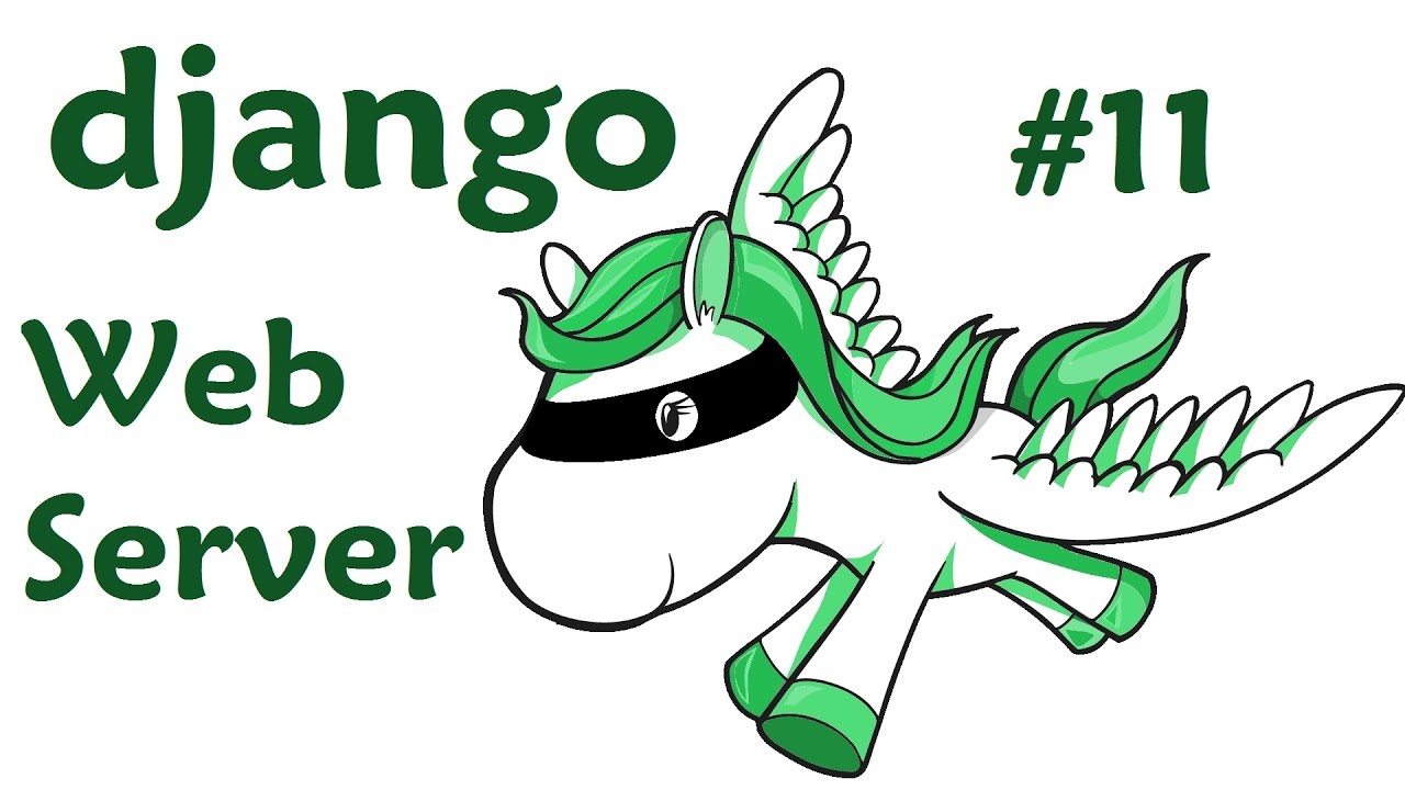 Publishing to a Web Server - Django Web Development with Python 11