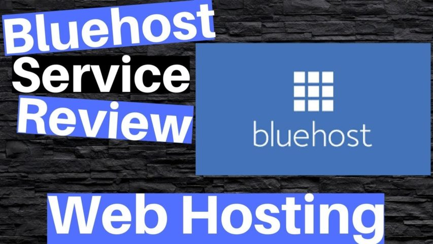 Web Hosting: Bluehost Web Hosting Service Review - A Must See!