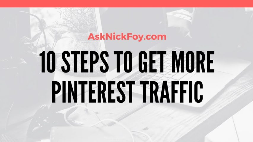 10 Steps to Optimize Your Pinterest Account for Traffic Growth
