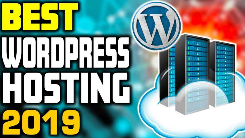 Best Hosting for WordPress in 2019