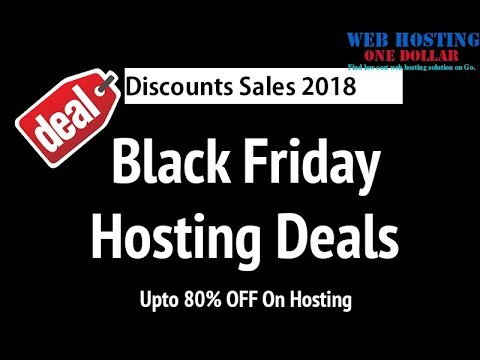 Black Friday Cyber Monday Web Hosting Deals 2019 for Siteground Bluehost A2hosting