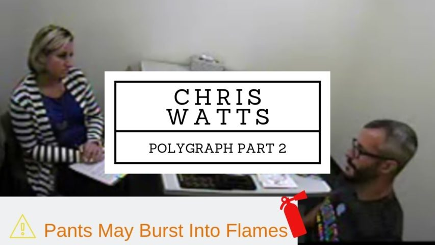 Chris Watts Polygraph Lie Detector Test Part 2