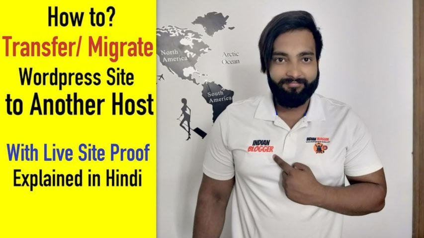 How to Transfer/Migrate WordPress Site to New Host in Hindi