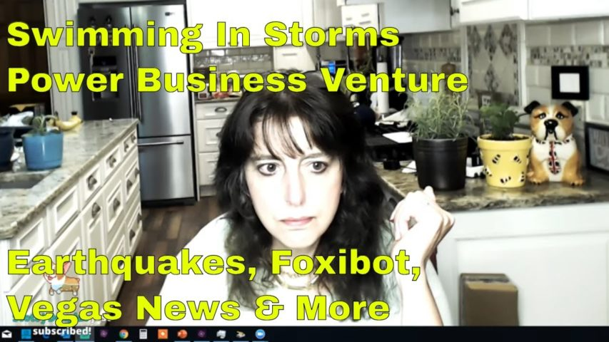 Swimming In Storms - New Business Venture - Foxibot- Vegas News Earthquake Updates